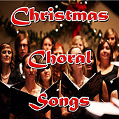 Christmas Choral Songs de Various Artists