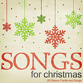 Songs for Christmas - 20 Classic Carols and Songs by Various Artists