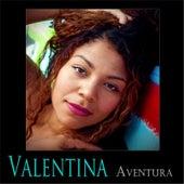 Aventura by Valentina