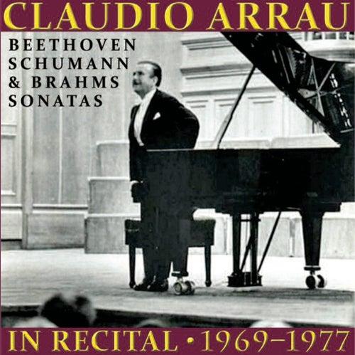 Claudio Arrau in Recital (1969-1977) by Claudio Arrau