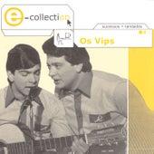 E-Collection de Os Vips