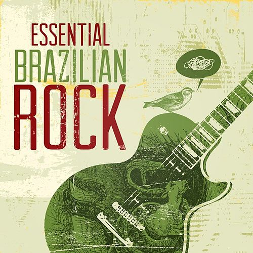 Essential Brazilian Rock by Various Artists