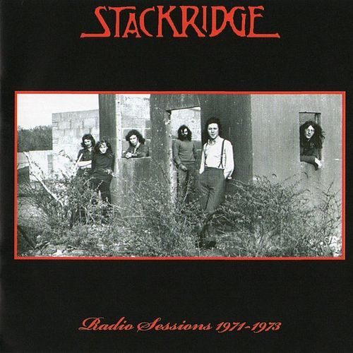 Radio Sessions 1971-1974 by Stackridge