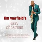 Tim Warfield's Jazzy Christmas by Tim Warfield