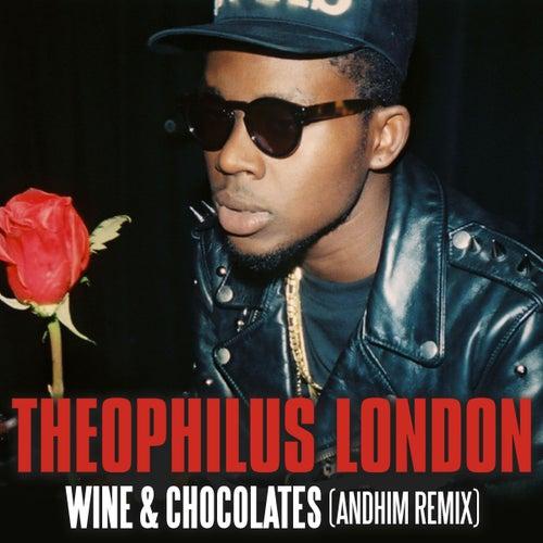 Wine & Chocolates (andhim Remix Radio Version) by Theophilus London