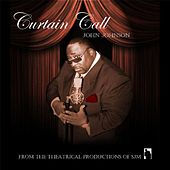 Curtain Call (The Music of Stanley C Jackson Sr) by John Johnson