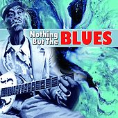 Nothing But The Blues de Various Artists