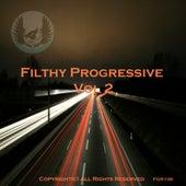 Filthy Progressive Vol 2 - EP de Various Artists