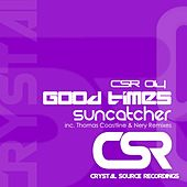 Good Times de Suncatcher