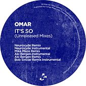 It's So (Unreleased Remixes) by Omar