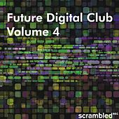 Future Digital Club, Vol. 4 von Various Artists