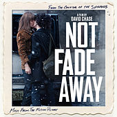 Not Fade Away (Music From The Motion Picture) by Various Artists
