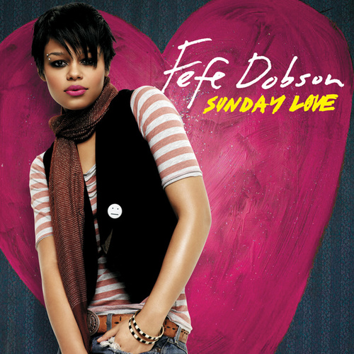 Sunday Love by Fefe Dobson