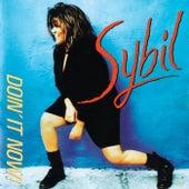 Doin' It Now! by Sybil