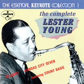 The Essential Keynote Collection 1: The Complete Lester Young by Lester Young