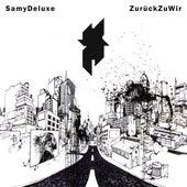 Zurück zu wir von Samy Deluxe