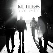 Believer (Deluxe Edition) by Kutless