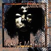 Strange Machines by The Gathering