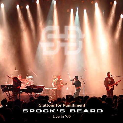 Gluttons For Punishment - Live by Spock's Beard