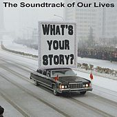 What's Your Story de The Soundtrack of Our Lives