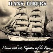 Nimm mich mit, Kapitän, auf die Reise de Hans Albers