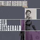 Ella Fitzgerald: the Lost Recordings (Remastered) de Ella Fitzgerald