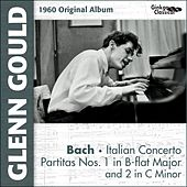 Bach : Partias 1-2, Italian Concerto (Original Album plus Bonus Tracks, 1960) by Glenn Gould