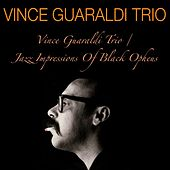 Vince Guaraldi Trio / Jazz Impressions of Black Orpheus by Vince Guaraldi