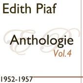 Edit Piaf: Anthologie, Vol. 4 (1952-1957) de Edith Piaf
