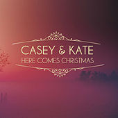 Here Comes Christmas by Casey