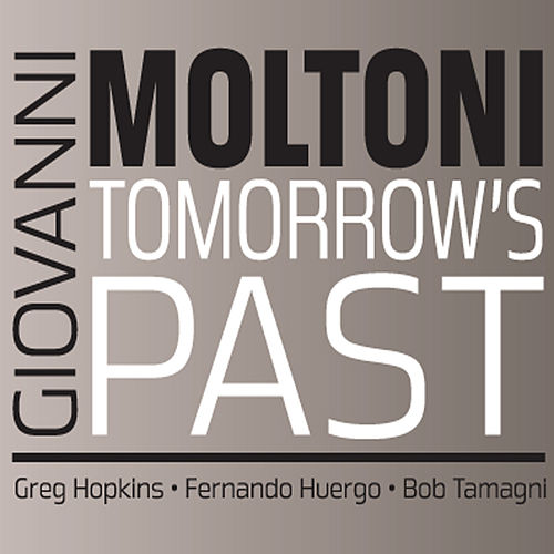 Tomorrow's Past by Giovanni Moltoni