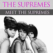 The Supremes: Meet the Supremes von The Supremes