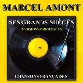 Ses grands succès (Chansons françaises) de Marcel Amont
