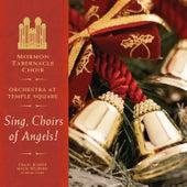 Sing, Choirs of Angels! von The Mormon Tabernacle Choir