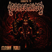 Maha Kali by Dissection
