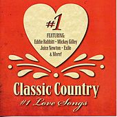Classic Country #1 Love Songs by Various Artists