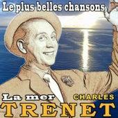 Les plus belles chansons - La mer (Original Songs) von Charles Trenet
