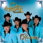 Ranchero by El Poder Del Norte