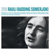 20X Rauli Badding Somerjoki de Rauli Badding Somerjoki