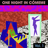 One Night in Cómeme, Vol. 1 by Various Artists
