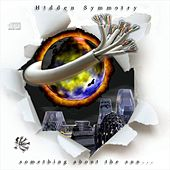 Something About the Sun... by Hidden Symmetry