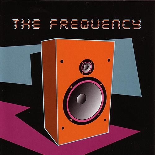 THE FREQUENCY by The Frequency