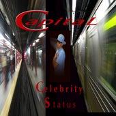 Celebrity Status - Single by Capital