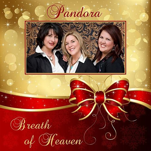Breath of Heaven by Pandora