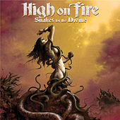 Snakes For The Divine de High On Fire