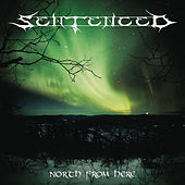 North From Here (re-issue + Bonus Tracks) von Sentenced