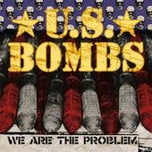 We Are The Problem de U.S. Bombs