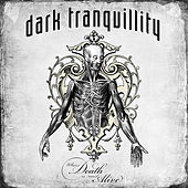 Where Death Is Most Alive by Dark Tranquillity
