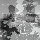 Butterfly Caught de Massive Attack