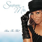 Born For This by Stephanie Mills